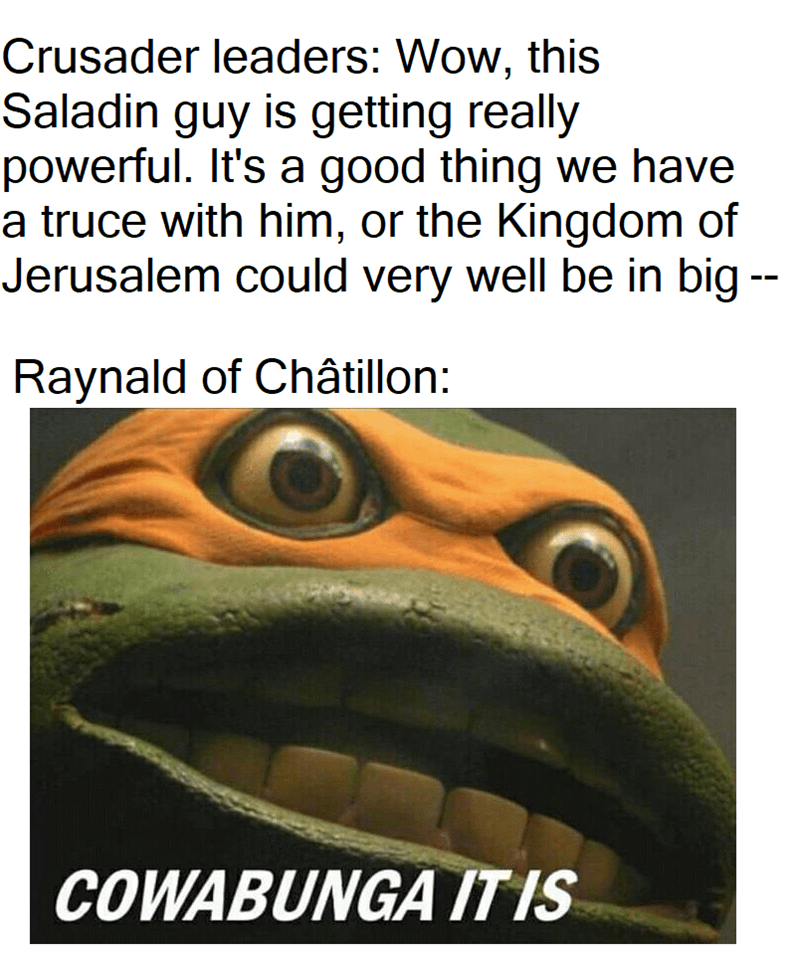 dank history meme about the Siege of Jerusalem with pic of a deranged ninja turtle