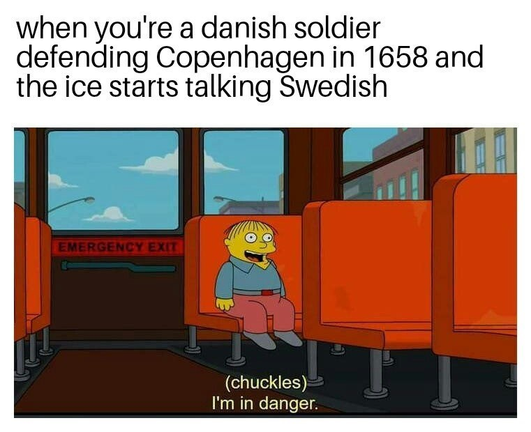 dank history meme about the Dano Swedish war with pic of Ralph in danger on the bus