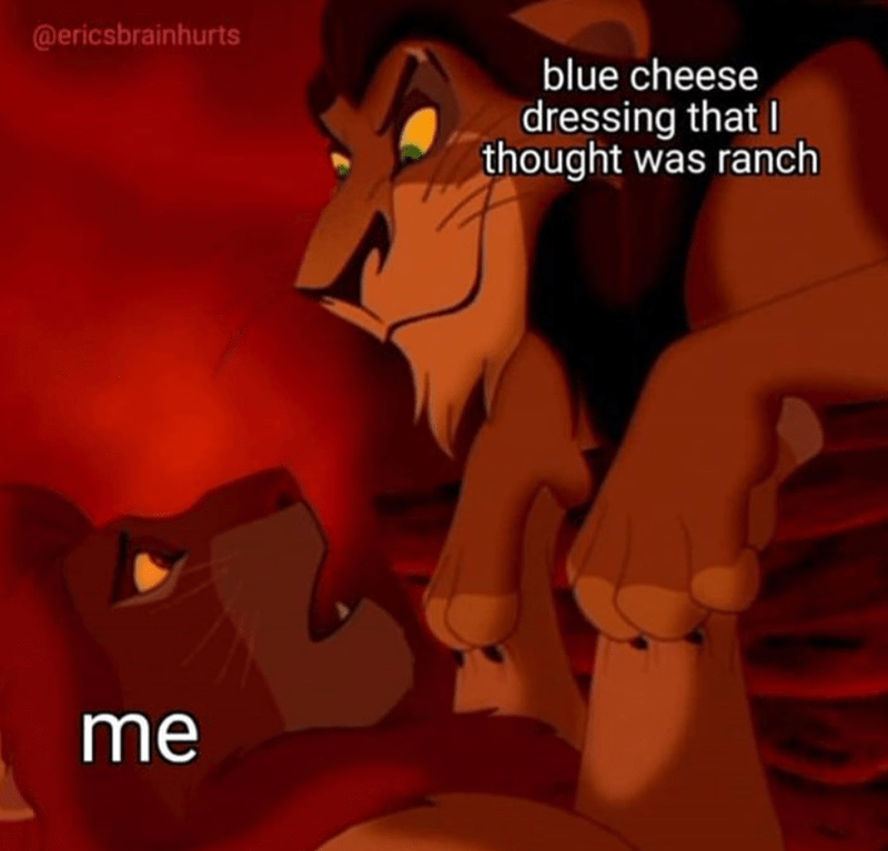 Funny lion king meme about ranch dressing and blue cheese dressing.