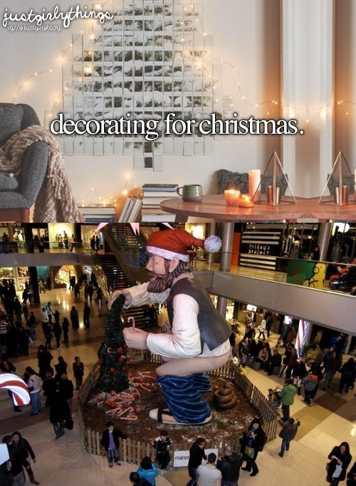 just girly things meme with pic of Christmas decoration of a giant elf taking a crap