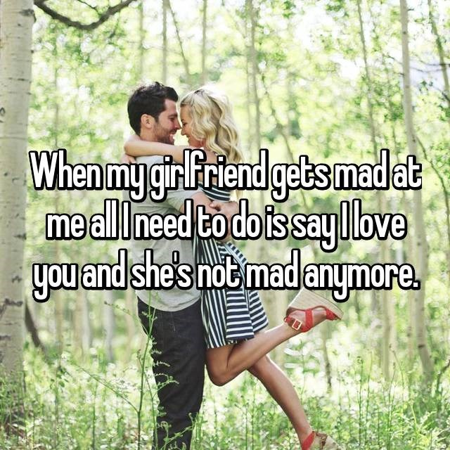 People in nature - When my girFriend gets madat meallneed to dois sayove you and she's not madanymore