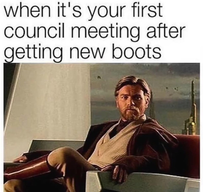 meme about Obi Wan showing off his new boots at the Jedi council