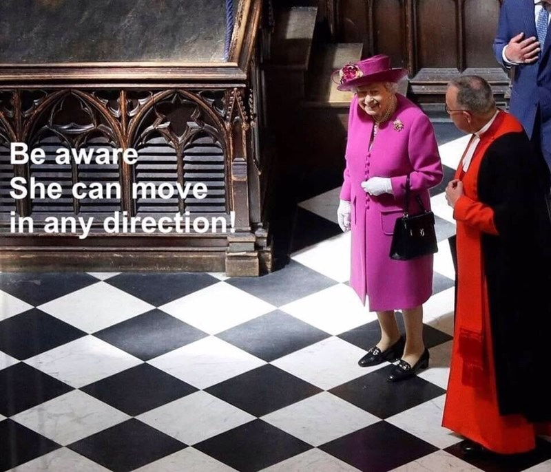 meme about movements in chess with pic of queen Elizabeth standing on a checkered floor