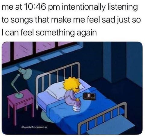 meme about not wanting to feel numb with pic of Lisa Simpson curled up in bed at night