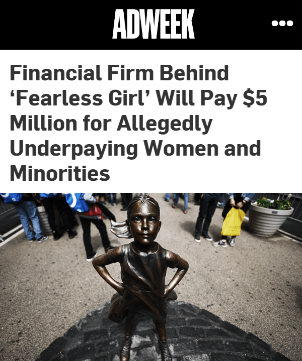 Human - ADWEEK Financial Firm Behind 'Fearless Girl' Will Pay $5 Million for Allegedly Underpaying Women and Minorities