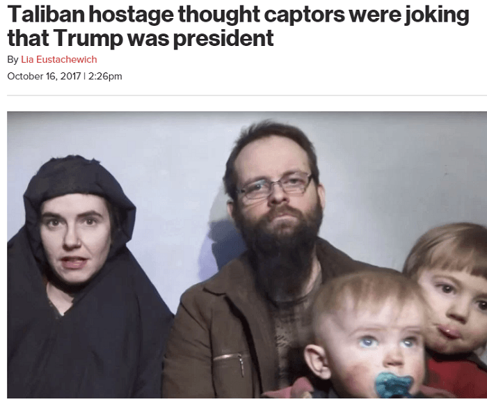People - Taliban hostage thought captors were joking that Trump was president By Lia Eustachewich October 16, 2017 | 2:26pm