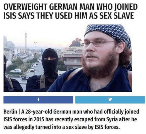 Photo caption - OVERWEIGHT GERMAN MAN WHO JOINED ISIS SAYS THEY USED HIM AS SEX SLAVE f Berlin A 28-year-old German man who had officially joined ISIS forces in 2015 has recently escaped from Syria after he was allegedly turned into a sex slave by ISIS forces.