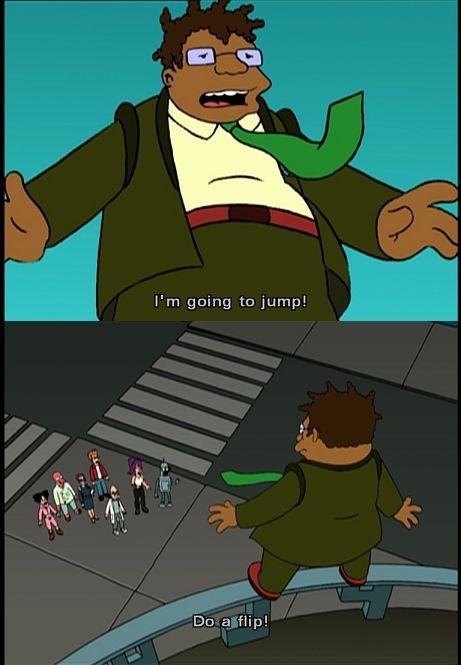 Cartoon - es I'm going to jump! Do a flip!