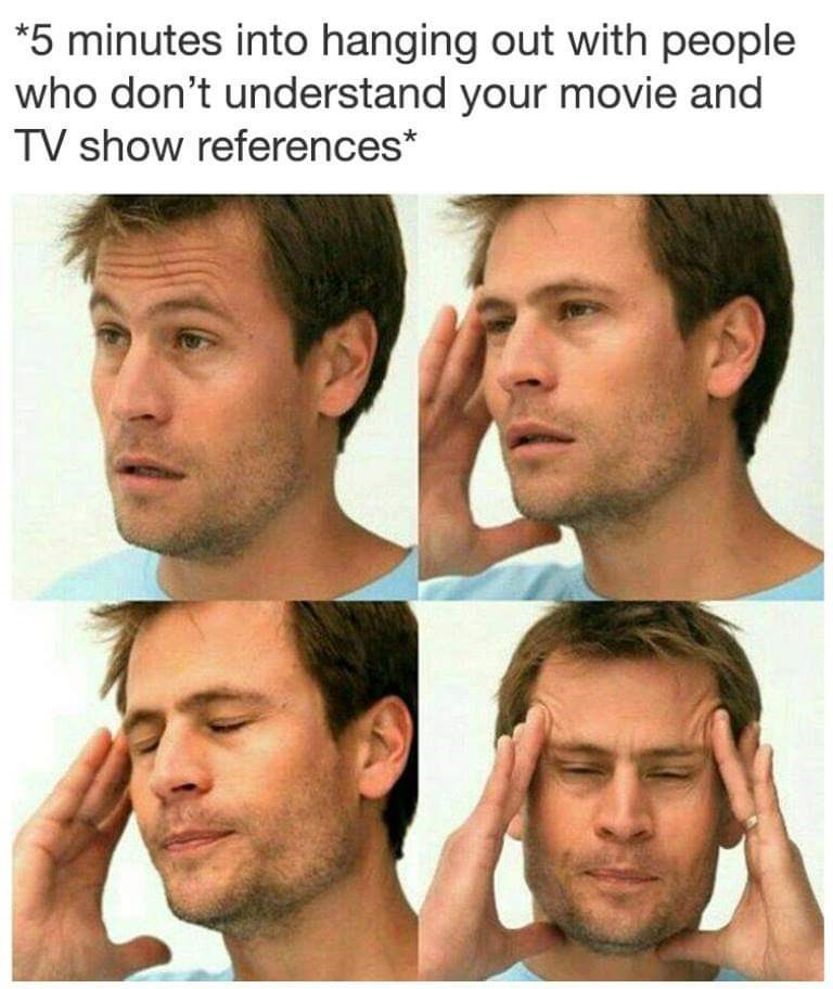 meme about getting a headache from not having your jokes understood