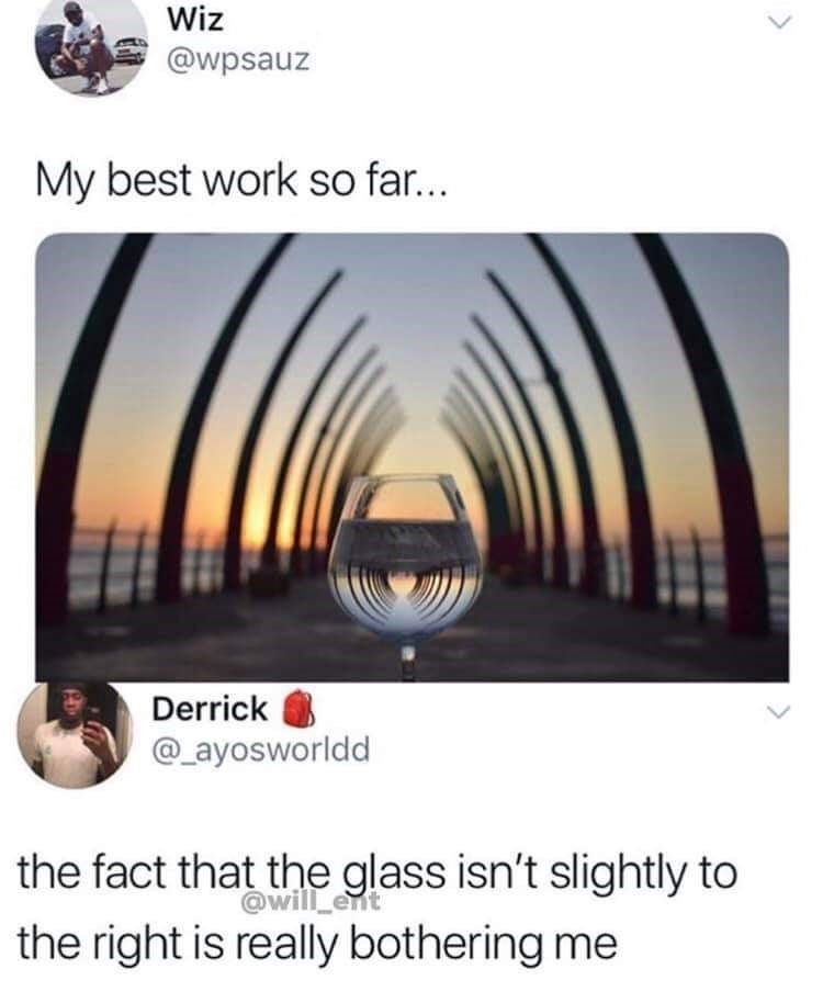 meme about having OCD with pic of pier reflecting in wine glass