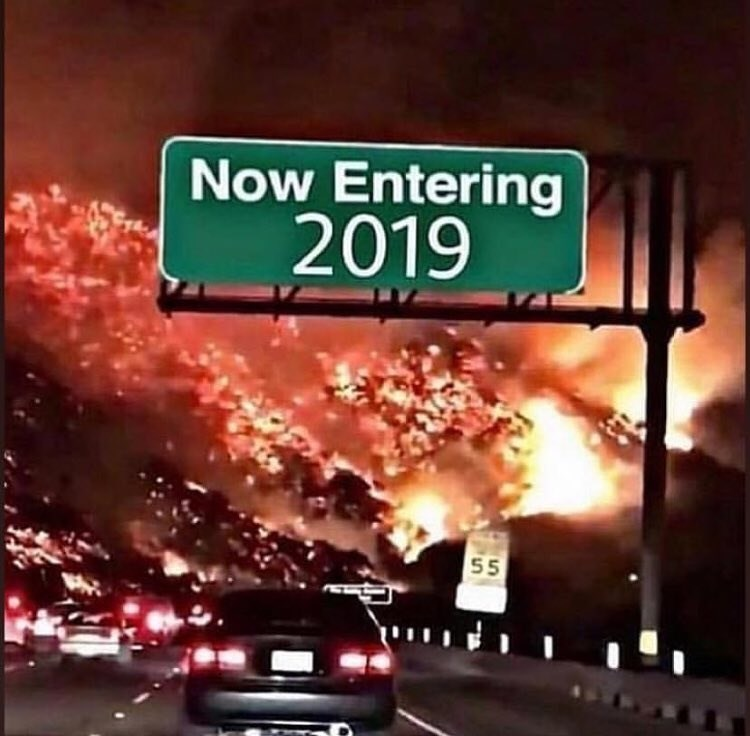 Funny meme about 2019, new years, new years meme.