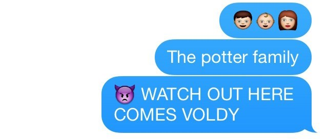 "Text that reads, ""[Emojis] The Potter family; watch out, here comes Voldy"""