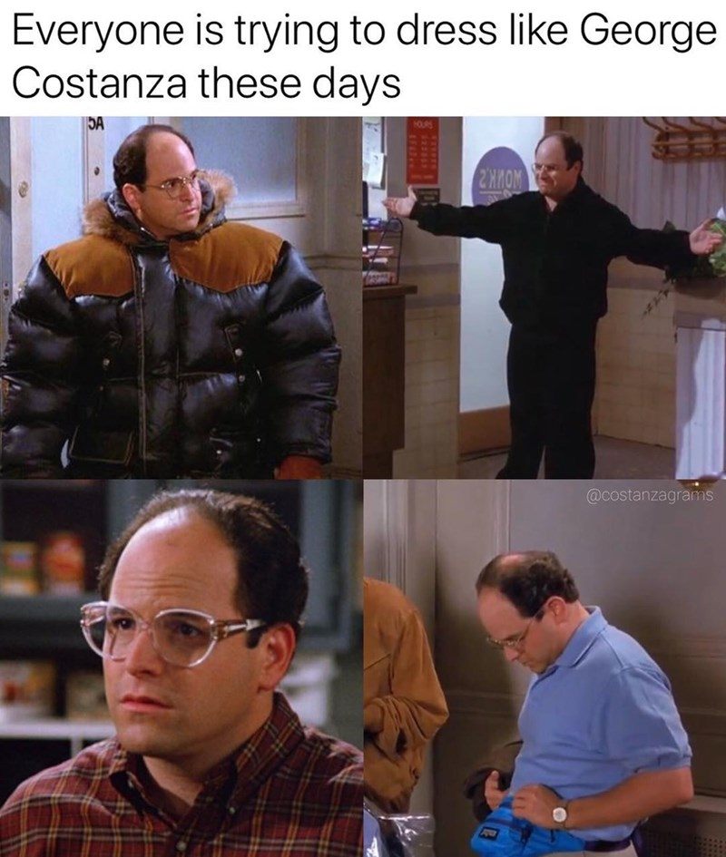 Seinfeld meme about George's dressing style becoming popular