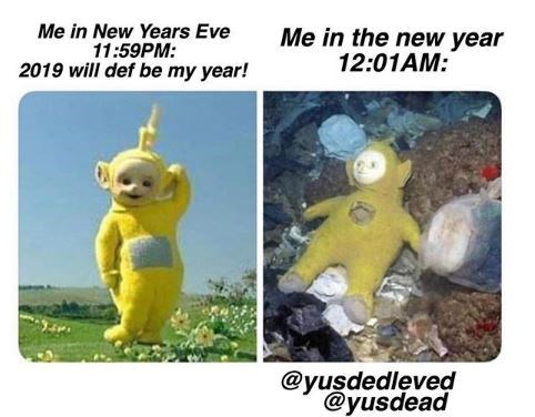meme about starting the new year badly with pic of a Teletubby in the trash