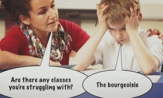 meme about a kid struggling with the class 'bourgeoisie'