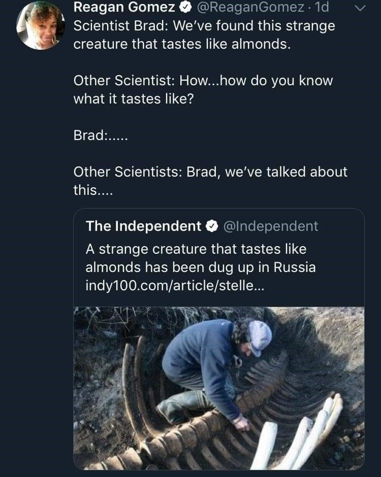 tweet about how a scientist knew bones tasted like almonds