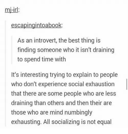 post about how introverts feel about socializing with specific people