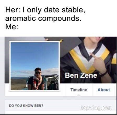 """science meme with pic of profile of a guy whose name sounds like """"benzine"""""""