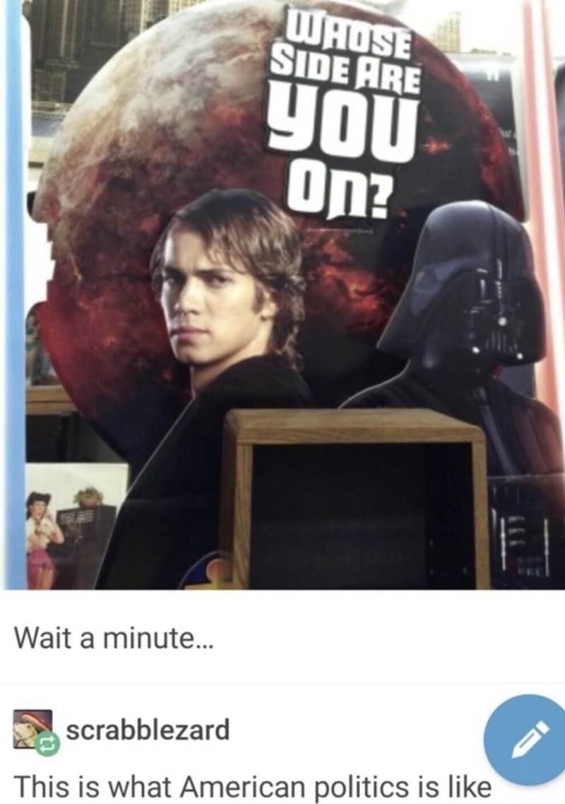 meme about choosing sides between two evils with pic of Anakin in and out of the Darth Vader suit