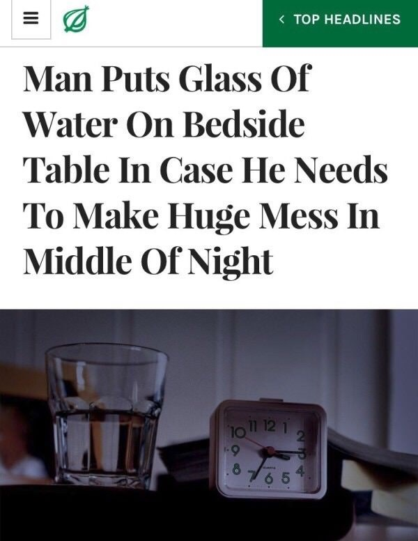 The Onion headline about spilling water in the middle of the night