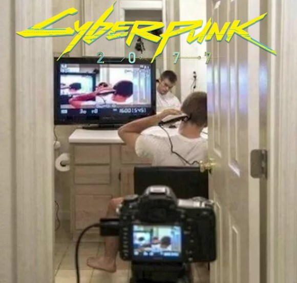 meme about Cyberpunk 2077 with pic of man filming the back of his head to give himself a haircut