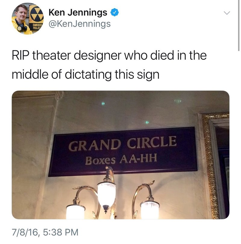 tweet about the last words of a theater designer getting memorialized on a boxes sign
