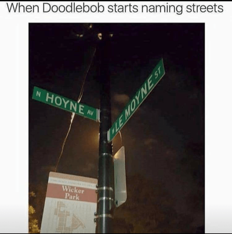 pic of street signs with names that sound like the garbled speech Doodlebob from Spongebob speaks in