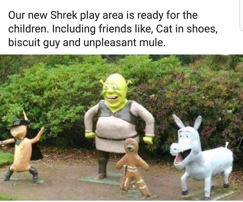 "Caption that reads, ""Our new Shrek play area is ready for the children. Including friends like Cat in Shoes, Biscuit Guy and Unpleasant Mule"" above a pic of a play structure that has structures of knockoff characters from Shrek"