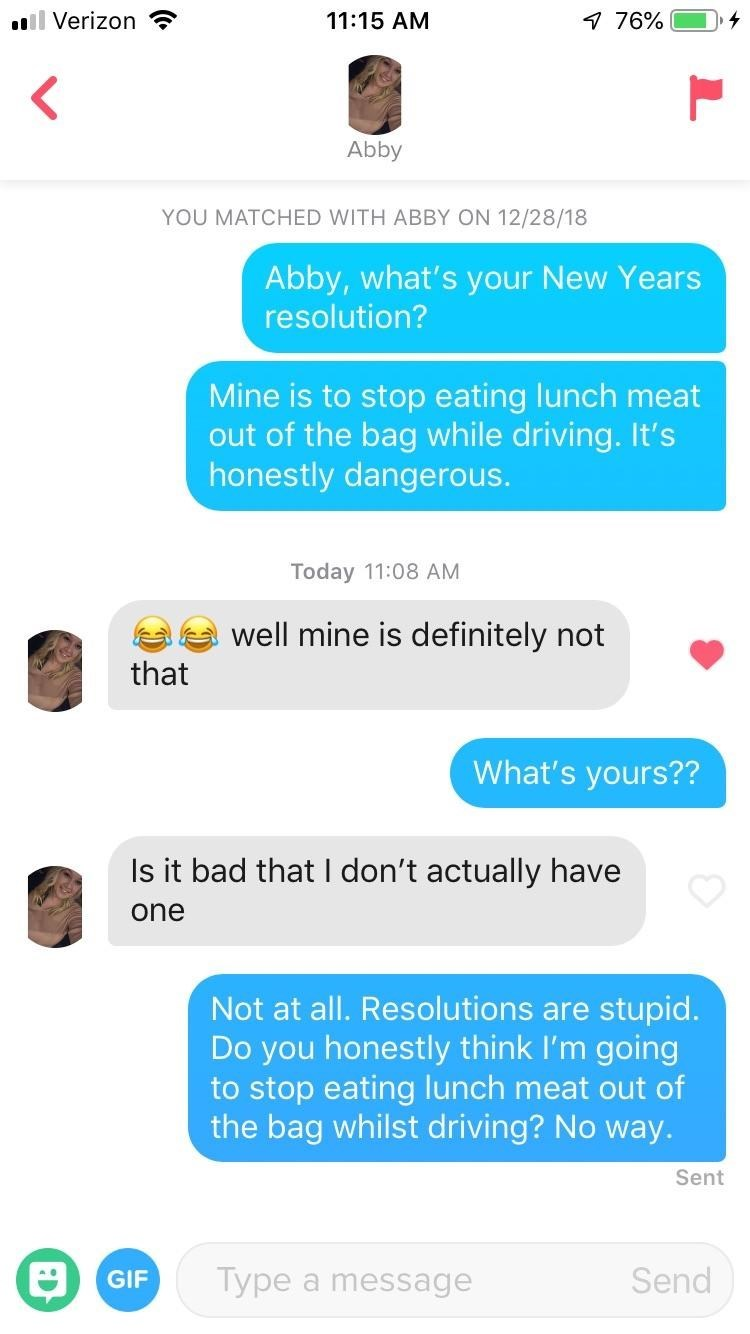 tinder convo about new years resolutions to stop eating lunch meat while driving