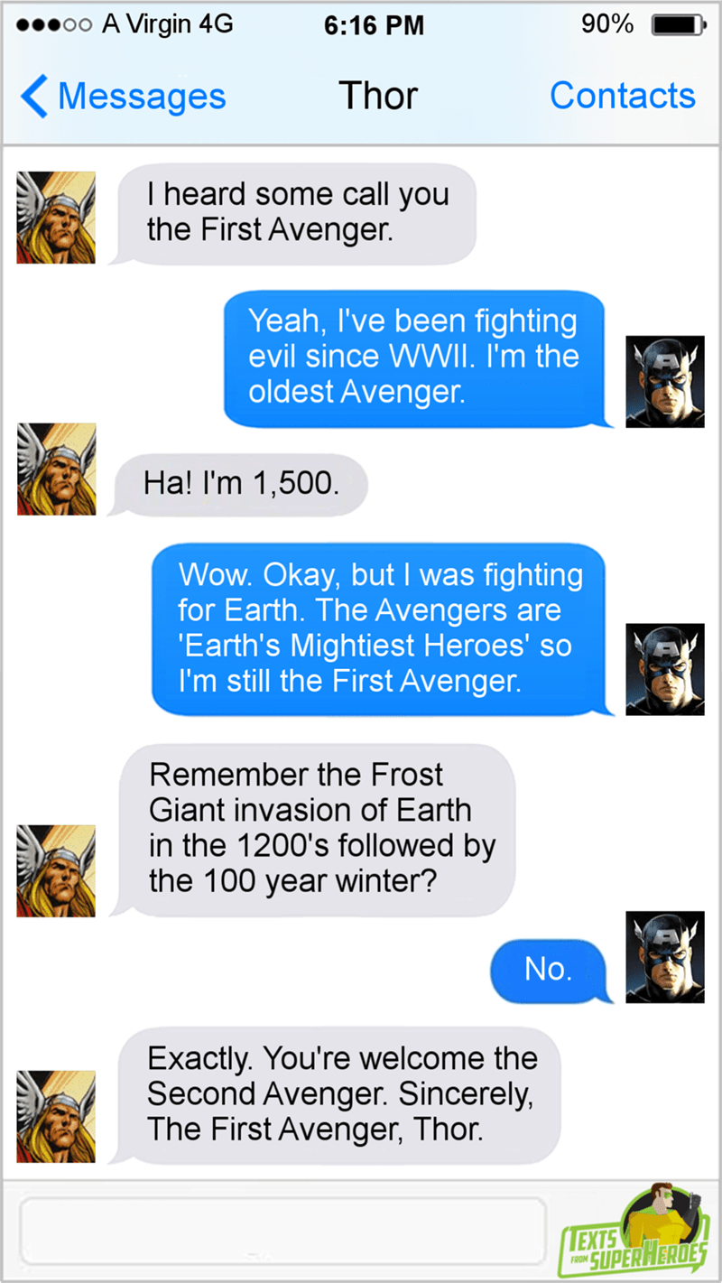 Text conversation between Thor and Captain America where they argue about who is the first Avenger