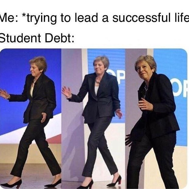 Funny meme about student debt.