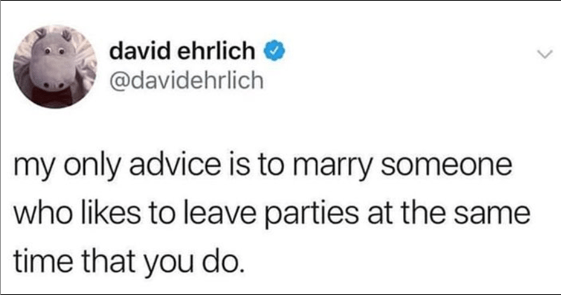 Funny meme about marrying someone who wants to leave the party at the same time as you.