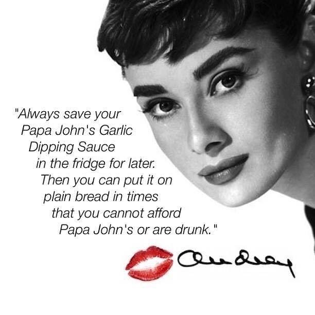Funny meme about audrey hepburn and papa john's garlic sauce.