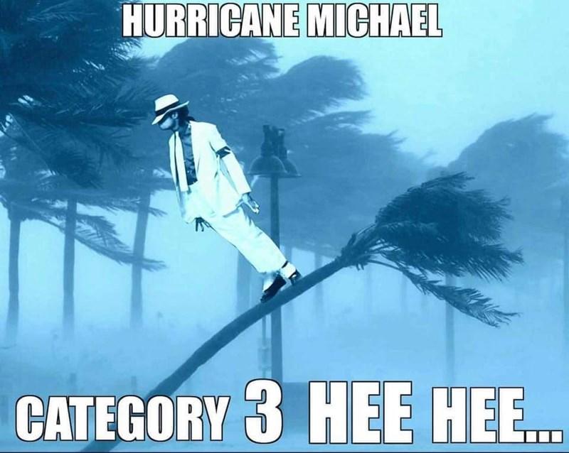 Wind - HURRICANE MICHAEL CATEGORY 3 HEE HEE...