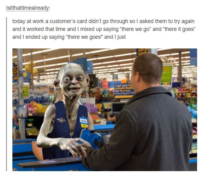 Meme about accidentally speaking like Gollum from LotR