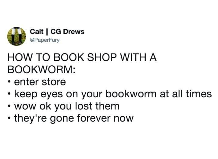 Tweet about book loving people getting lost in book stores