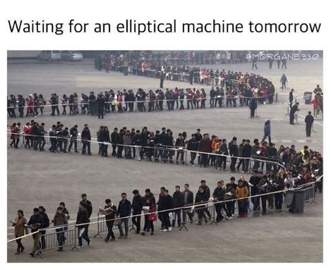 "Caption that reads, ""Waiting for an elliptical machine tomorrow"" above a pic of a very long line"