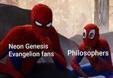 Spider-man - Neon Genesis Philosophers Evangelion fans
