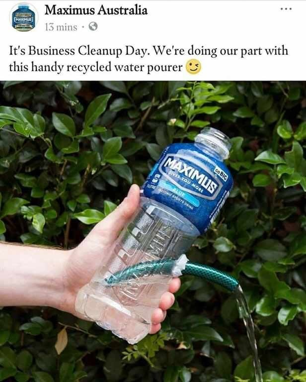 Plastic bottle - It's Business Cleanup Day. We're doing our part with this handy recycled water pourer Maximus Australia 13 mins MAXIMUS MAXIMUS co BIC aivEs TOU MORE ALUE TRETOCPORTS DRIN