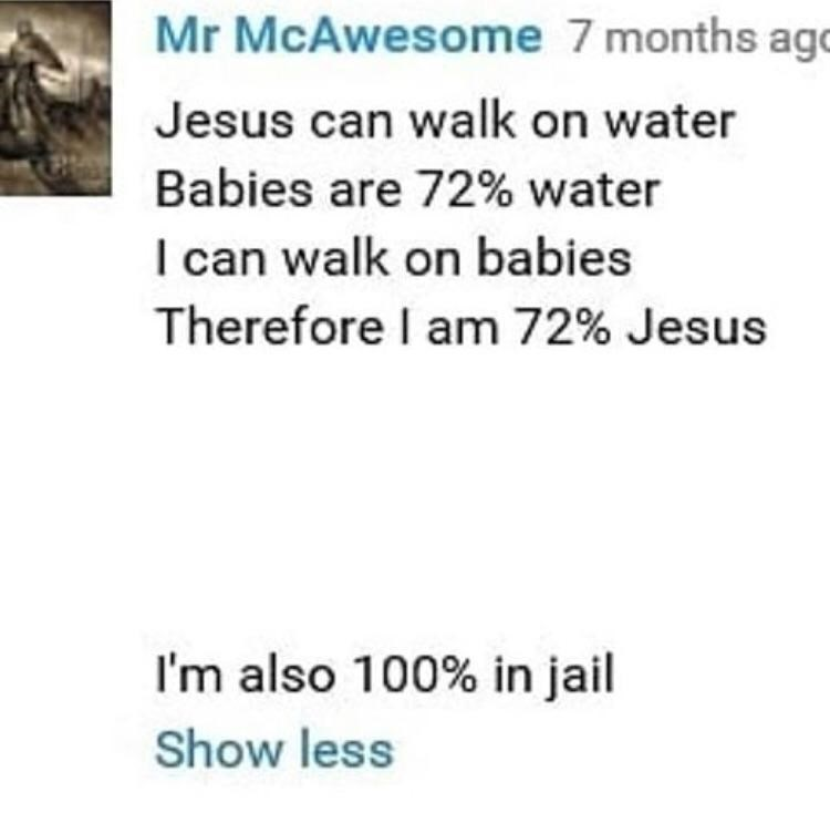 Meme about going to jail for thinking you're Jesus and stepping on babies