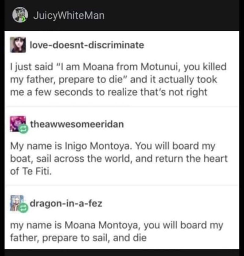 Tumblr thread about mixing up iconic lines from Moana and Princess Bride