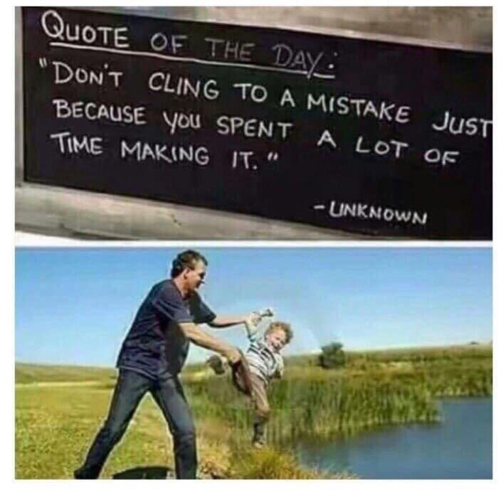 Inspirational quote about not clinging to mistakes followed by pic of man throwing child into river