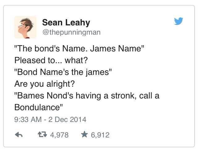 Tweet about James Bond trying to say his catchphrase while having a stroke