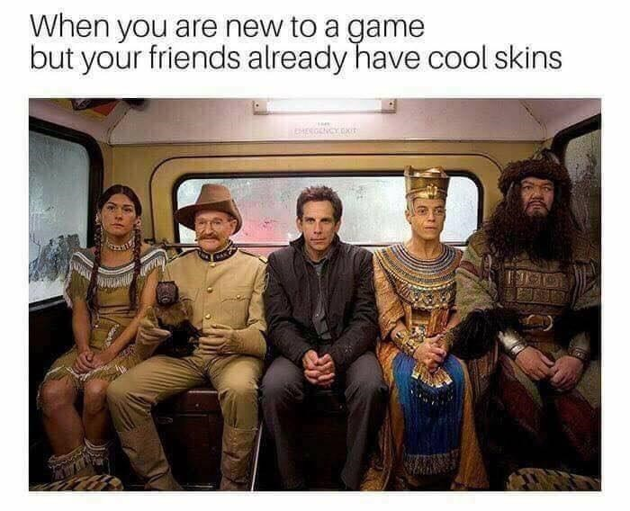 Meme about coming in late to multiplayer game with pic from the movie Night at the Museum