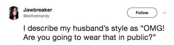 funny marriage tweet about hating your husband's style