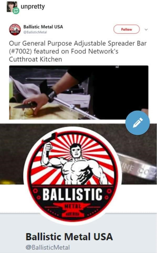 Text - unpretty Ballistic Metal USA Follow BallisticMetal Our General Purpose Adjustable Spreader Bar (#7002) featured on Food Network's Cutthroat Kitchen INE CO BALLISTIC METAL Ballistic Metal USA @BallisticMetal