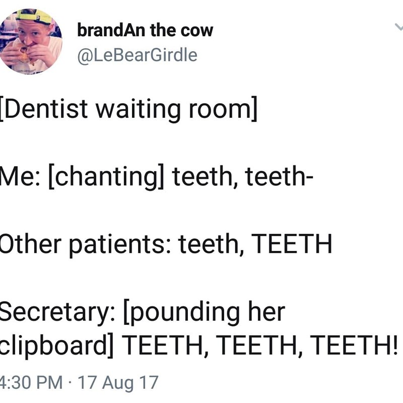 Tweet about going to the dentist