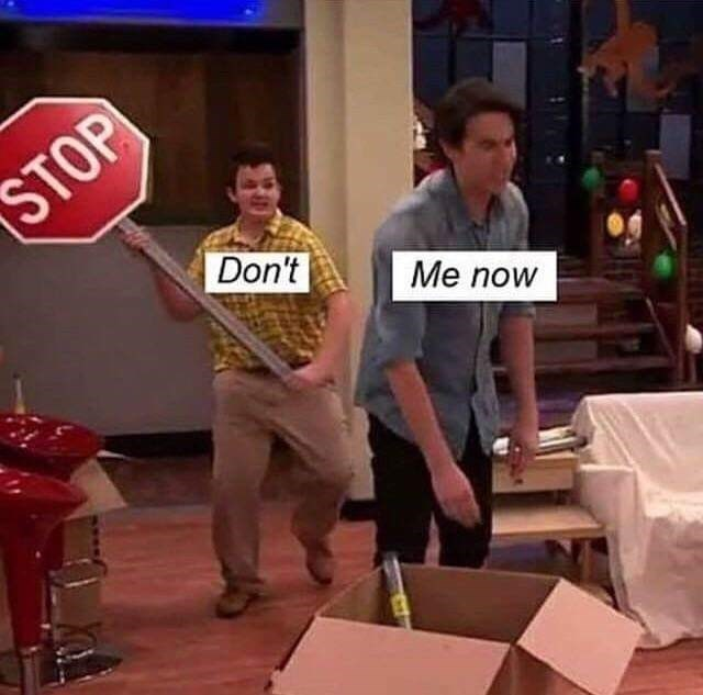 """Pic of iCarly scene of Gibby about to hit Spencer with a stop sign and lyrics to Queen's """"Don't Stop Me Now"""""""
