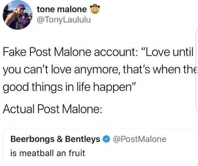 Tweet about what rapper Post Malone's Twitter account is like