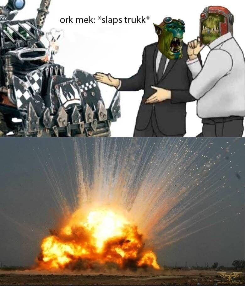 """salesman slap car"" meme about Orks from Warhammer 40k"